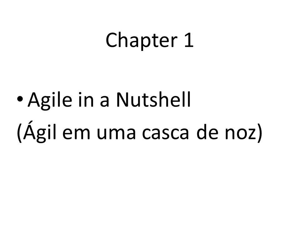 Chapter 1 Agile in a Nutshell (Ágil em uma casca de noz)