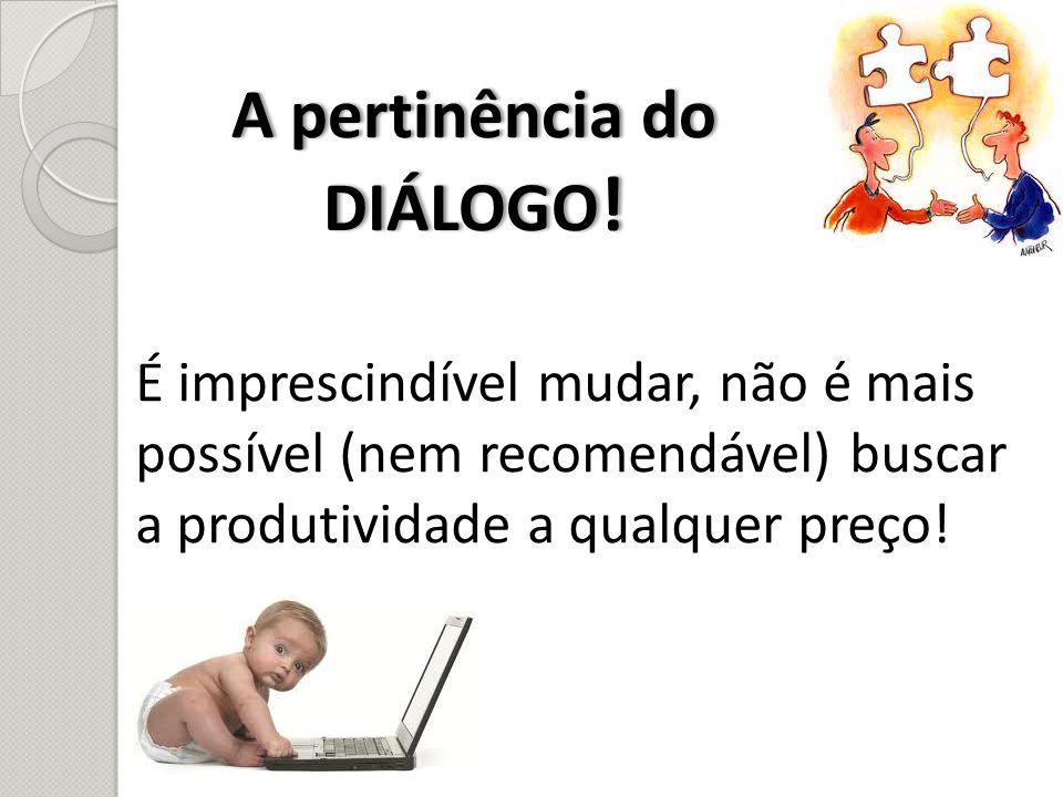 O Diálogo InternoO Diálogo Interno Que ações podem ser tomadas.