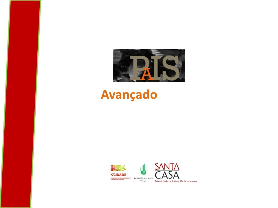 FAZER É QUESTIONAR lisboa, outubro 2013 Programa Avançado de Inovação Social DEMOCRACIA, PARTICIPAÇÃO E DESENVOLVIMENTO COMUNITÁRIO