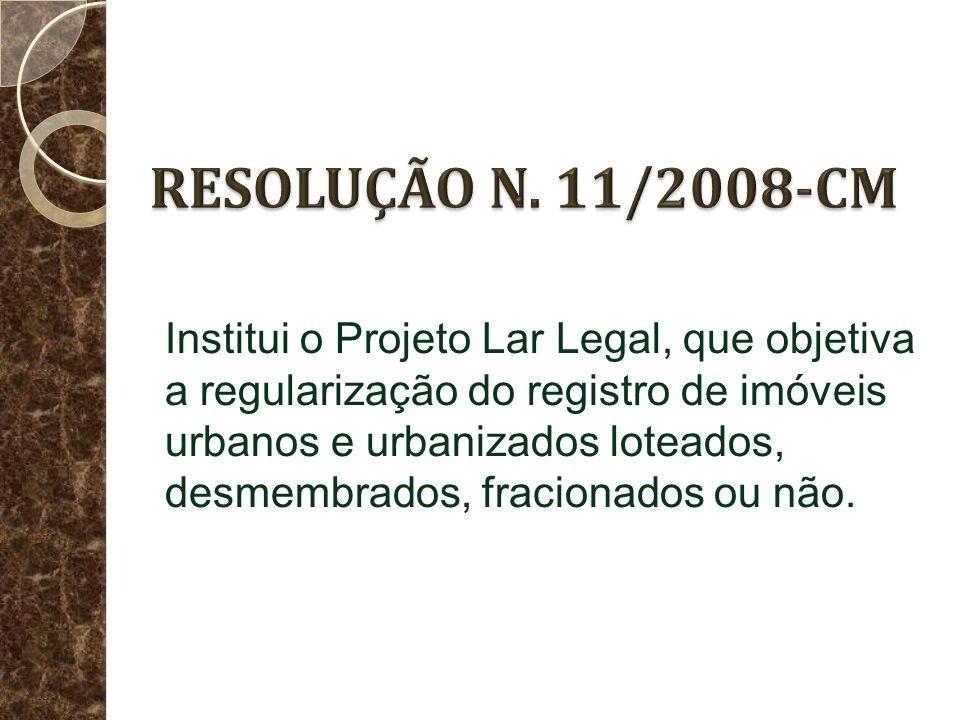 A LEI n. 11.977/2009 e eventuais conflitos com a Resolução n. 11/2008-CM