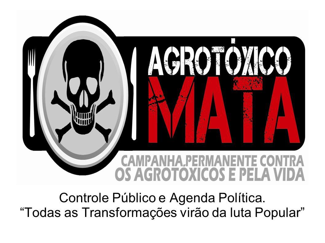 Controle Público e Agenda Política. Todas as Transformações virão da luta Popular