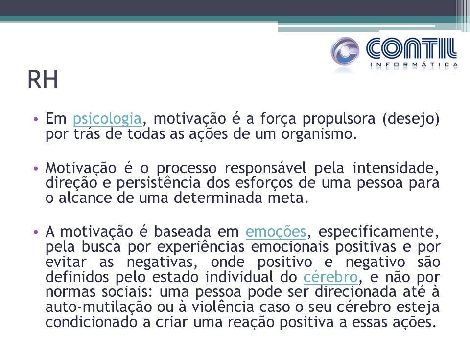 RH Em psicologia, motivação é a força propulsora (desejo) por trás de todas as ações de um organismo.psicologia Motivação é o processo responsável pela intensidade, direção e persistência dos esforços de uma pessoa para o alcance de uma determinada meta.