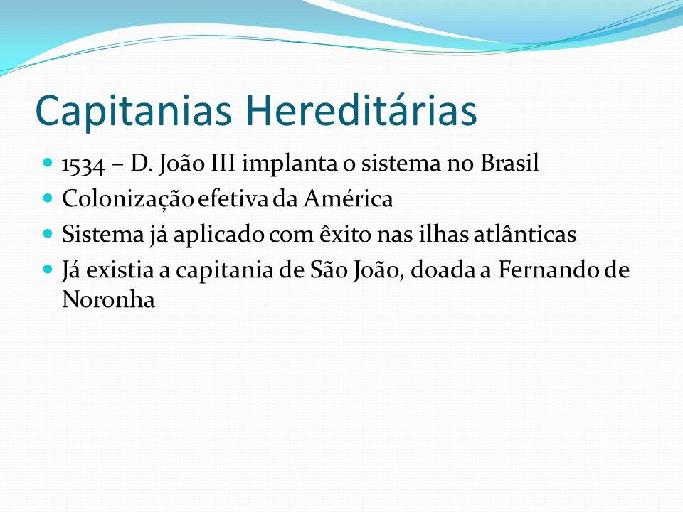 Capitanias Hereditárias 1534 – D.