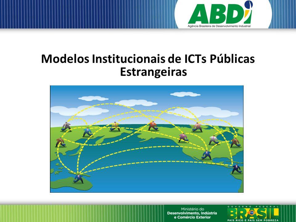 Modelos Institucionais de ICTs Públicas Estrangeiras