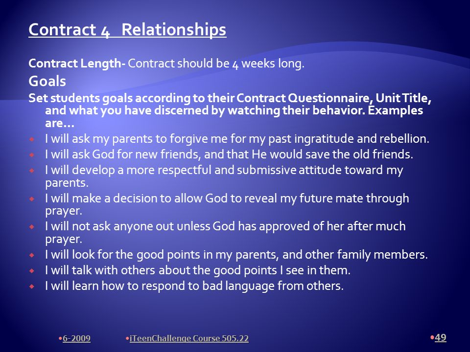 Contract 4 Relationships Contract Length- Contract should be 4 weeks long.