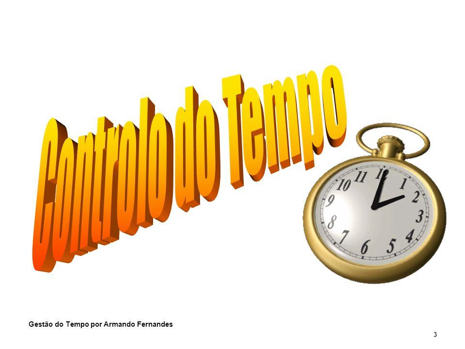 3 Gestão do Tempo por Armando Fernandes