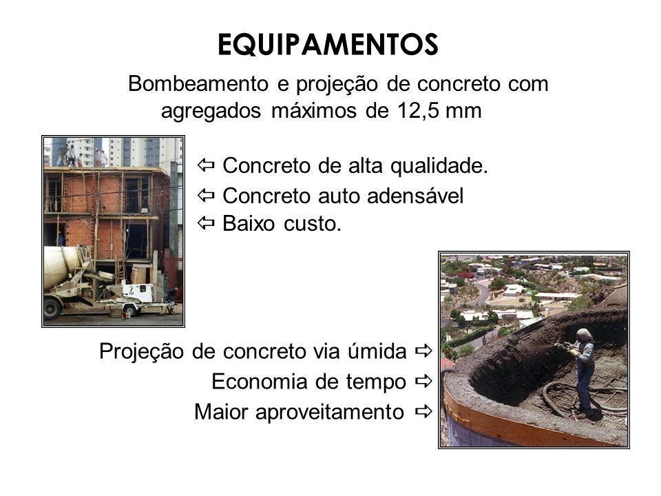 Bombeamento e projeção de concreto com agregados máximos de 12,5 mm Concreto de alta qualidade. Concreto auto adensável Baixo custo. Projeção de concr