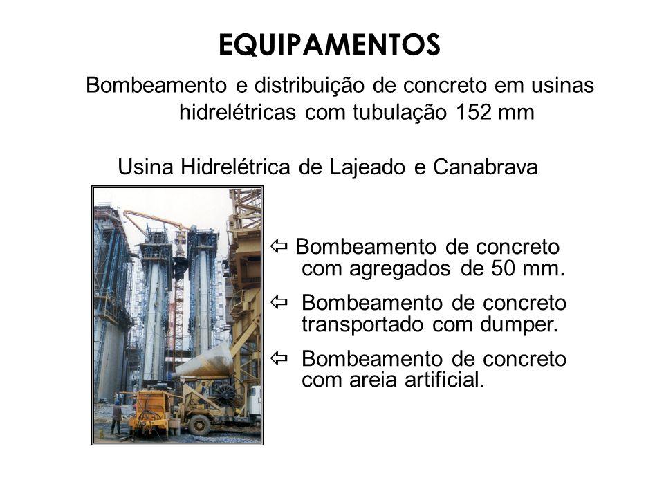 Bombeamento e distribuição de concreto em usinas hidrelétricas com tubulação 152 mm Bombeamento de concreto com agregados de 50 mm. Bombeamento de con