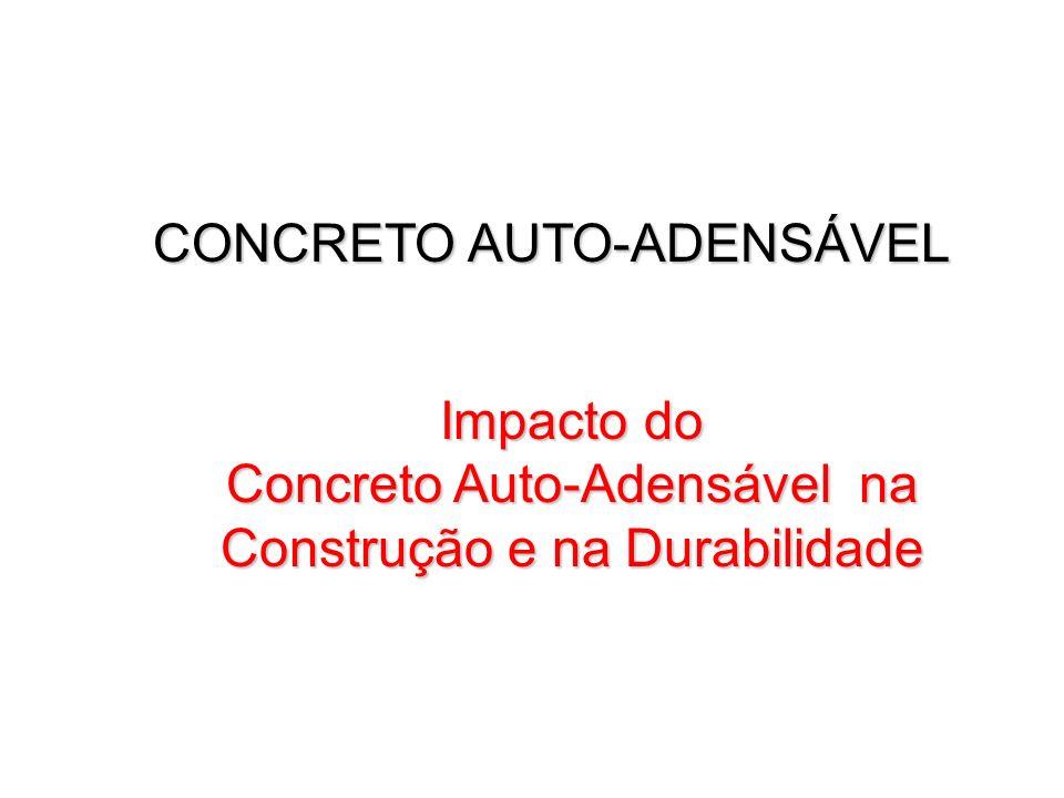 CONCRETO AUTO-ADENSÁVEL Impacto do Concreto Auto-Adensável na Construção e na Durabilidade