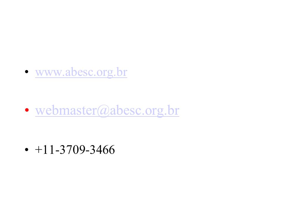 www.abesc.org.br webmaster@abesc.org.br +11-3709-3466
