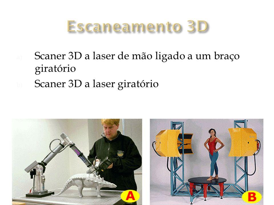 a) Scaner 3D a laser de mão ligado a um braço giratório b) Scaner 3D a laser giratório