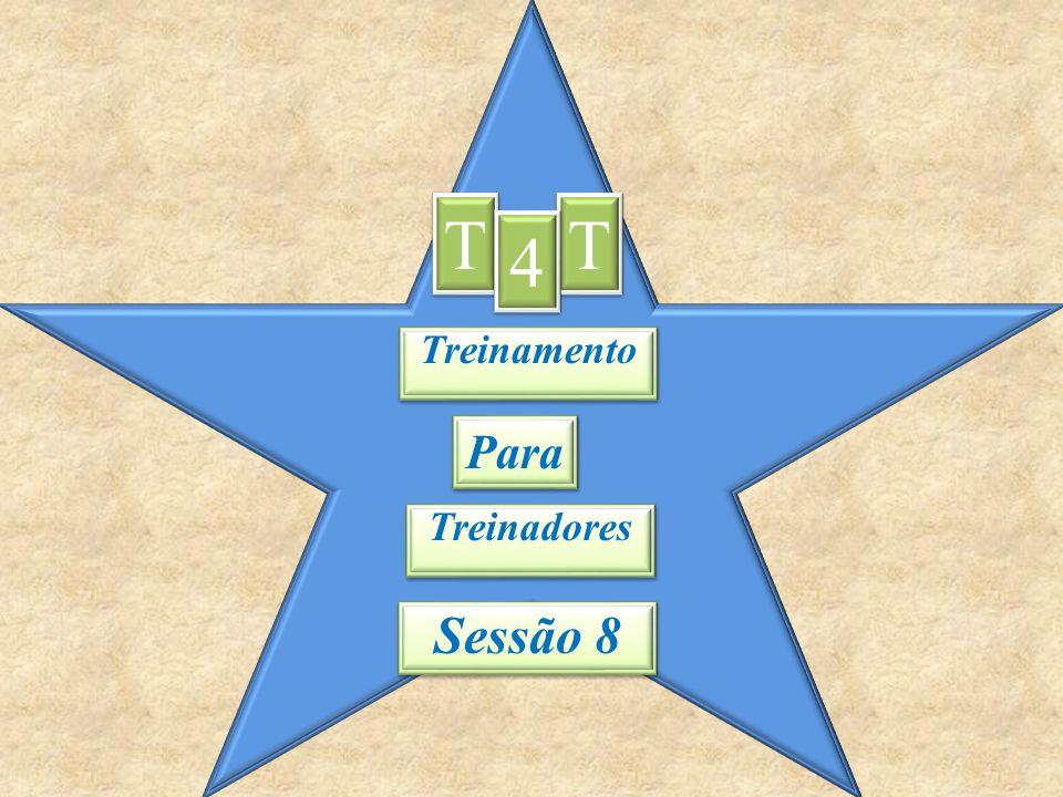 O propósito do T4T é treinar treinadores !