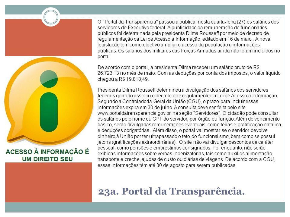 23a. Portal da Transparência. O