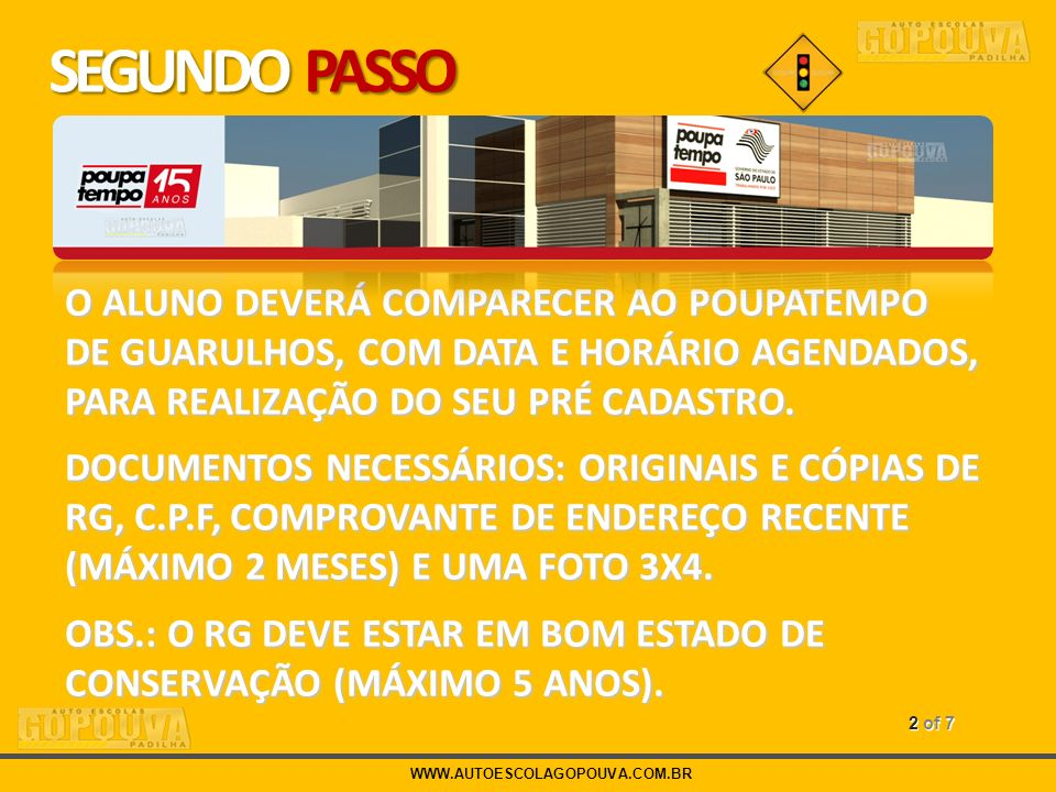 WWW.AUTOESCOLAGOPOUVA.COM.BR 3 of 7 TERCEIRO PASSO EXAMES MEDICO E PSICOTÉCNICO.