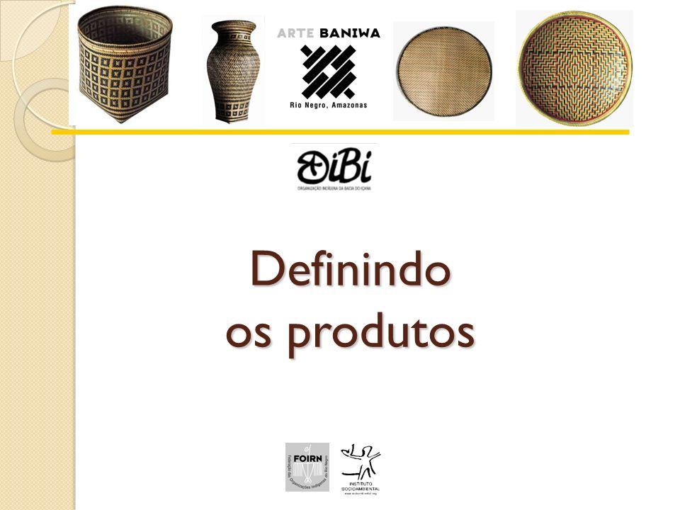 Definindo os produtos