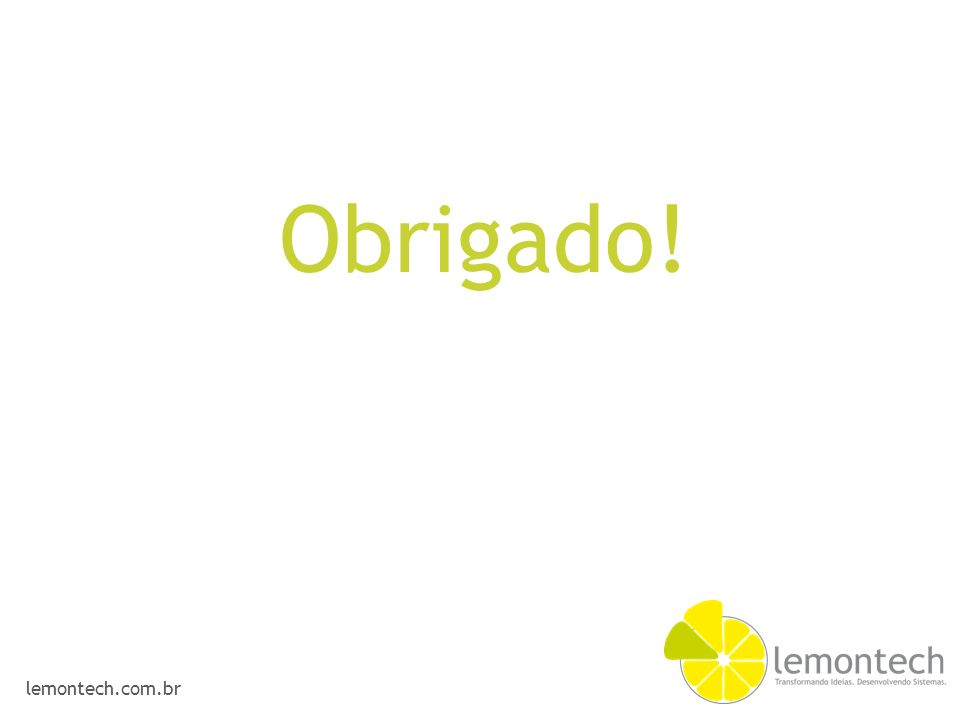 lemontech.com.br Obrigado!