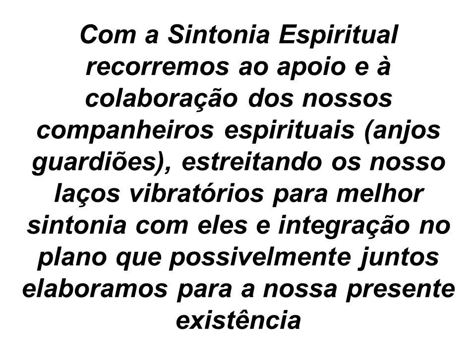 Possivelmente algum tempo decorrerá, não previsível, até conseguirmos esse vivencia espiritual.