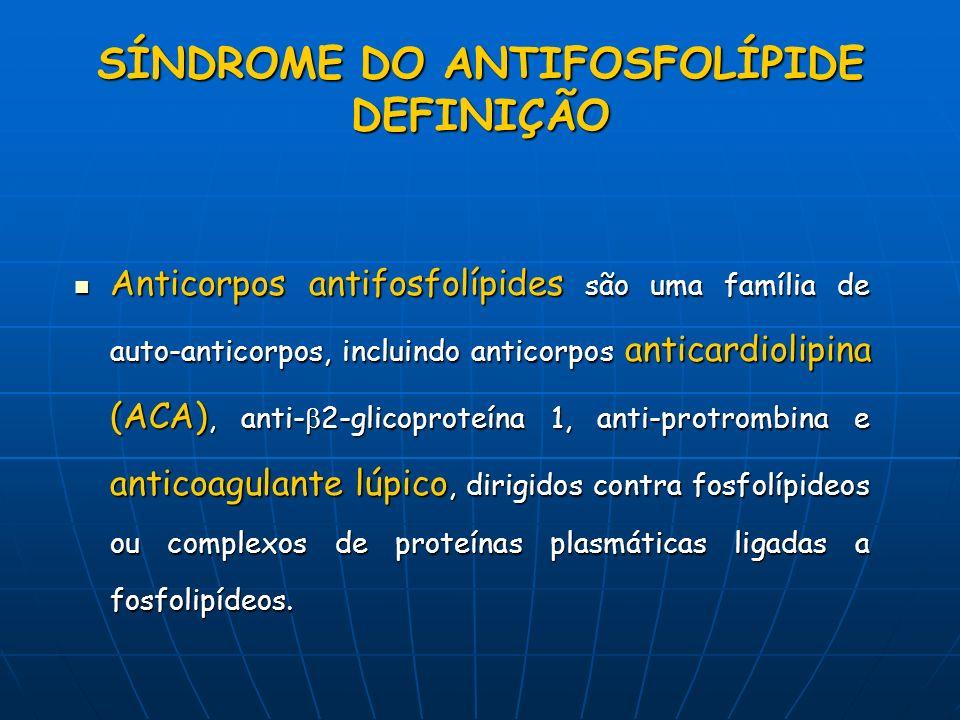 Anticorpos antifosfolípides são uma família de auto-anticorpos, incluindo anticorpos anticardiolipina (ACA), anti- 2-glicoproteína 1, anti-protrombina