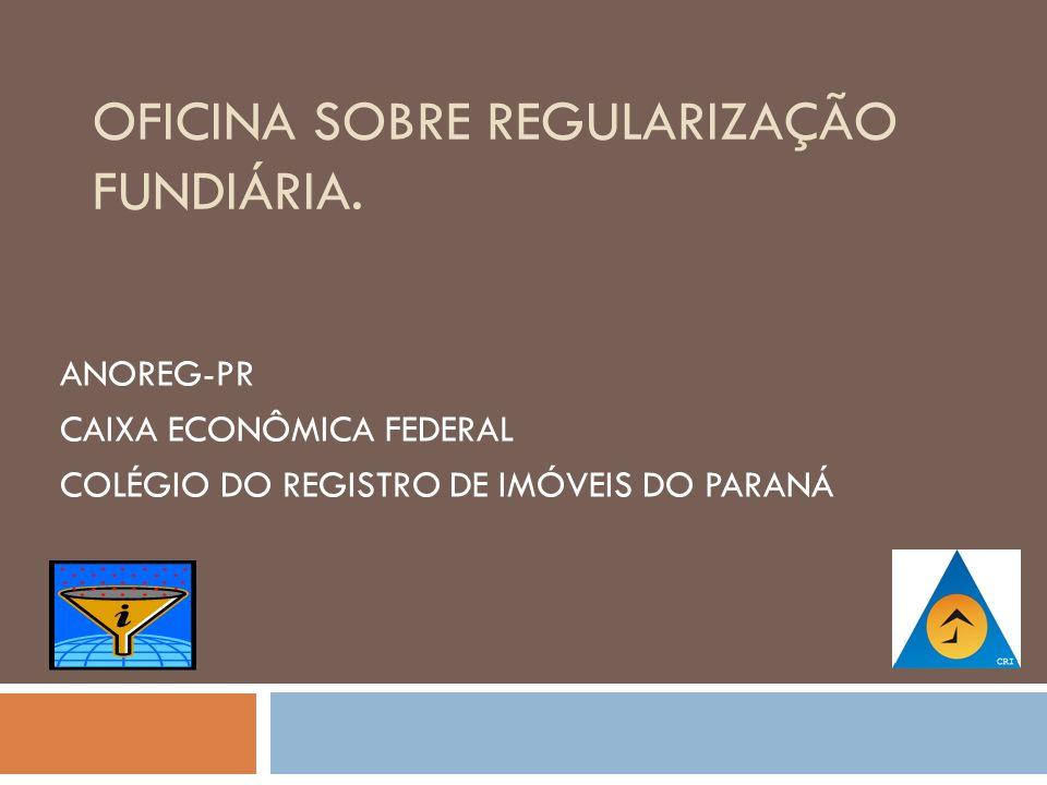 Um breve comentário da Regularização Fundiária com o foco do Registrador Imobiliário.