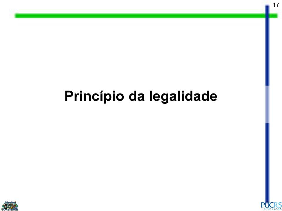 17 Princípio da legalidade