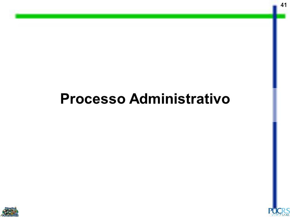 41 Processo Administrativo