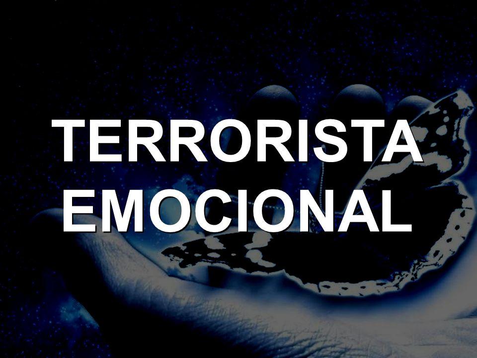 TERRORISTA EMOCIONAL TERRORISTA EMOCIONAL