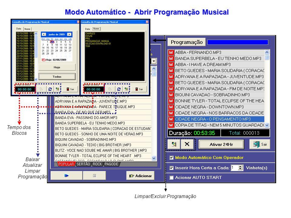 Limpar/Excluir Programação Tempo dos Blocos Baixar Atualizar Limpar Programação Modo Automático - Abrir Programação Musical