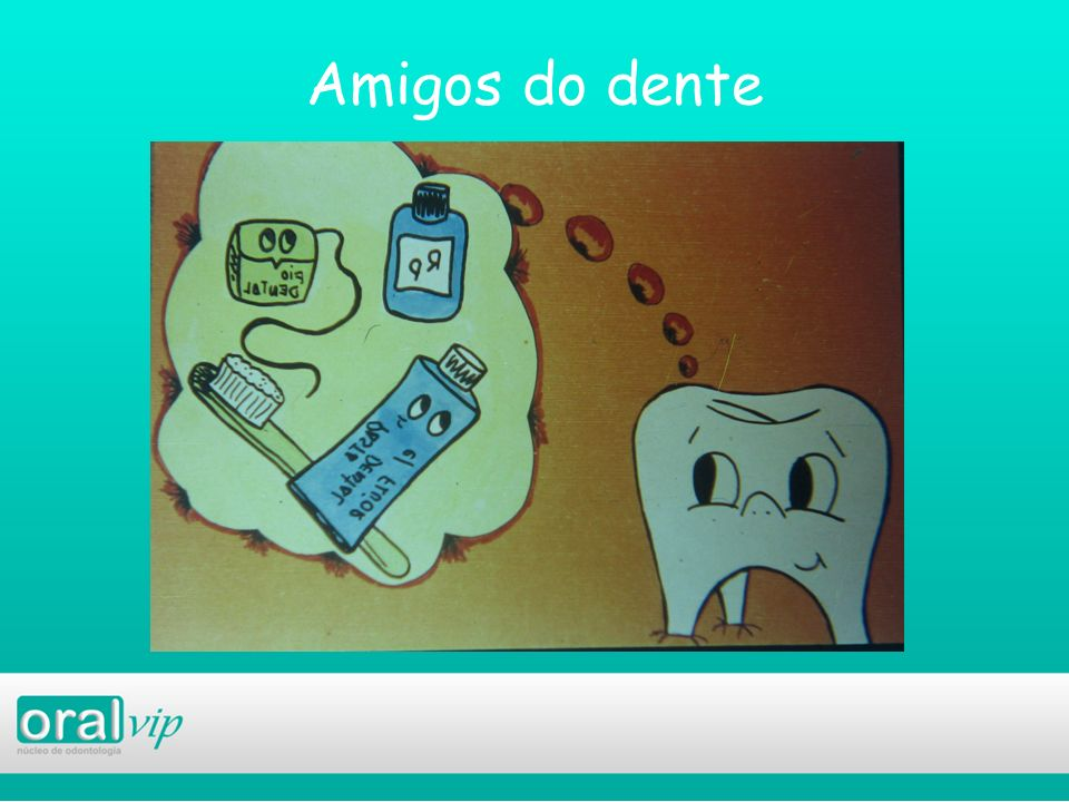 Amigos do dente