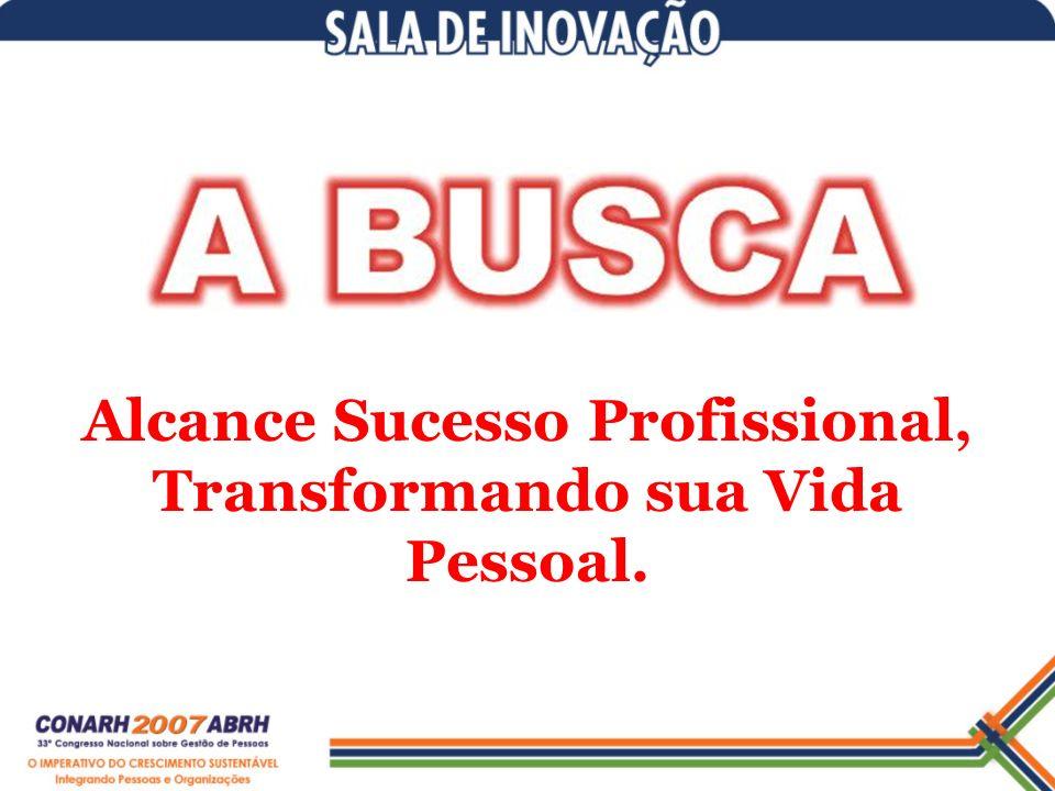 Alcance Sucesso Profissional, Transformando sua Vida Pessoal.