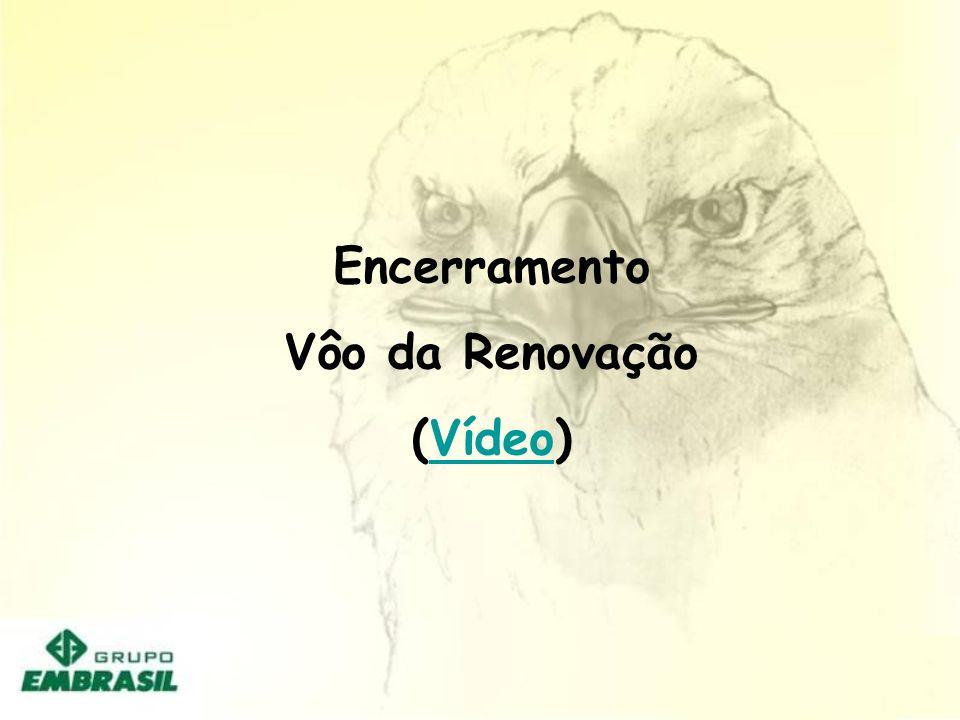 Encerramento Vôo da Renovação (Vídeo)Vídeo