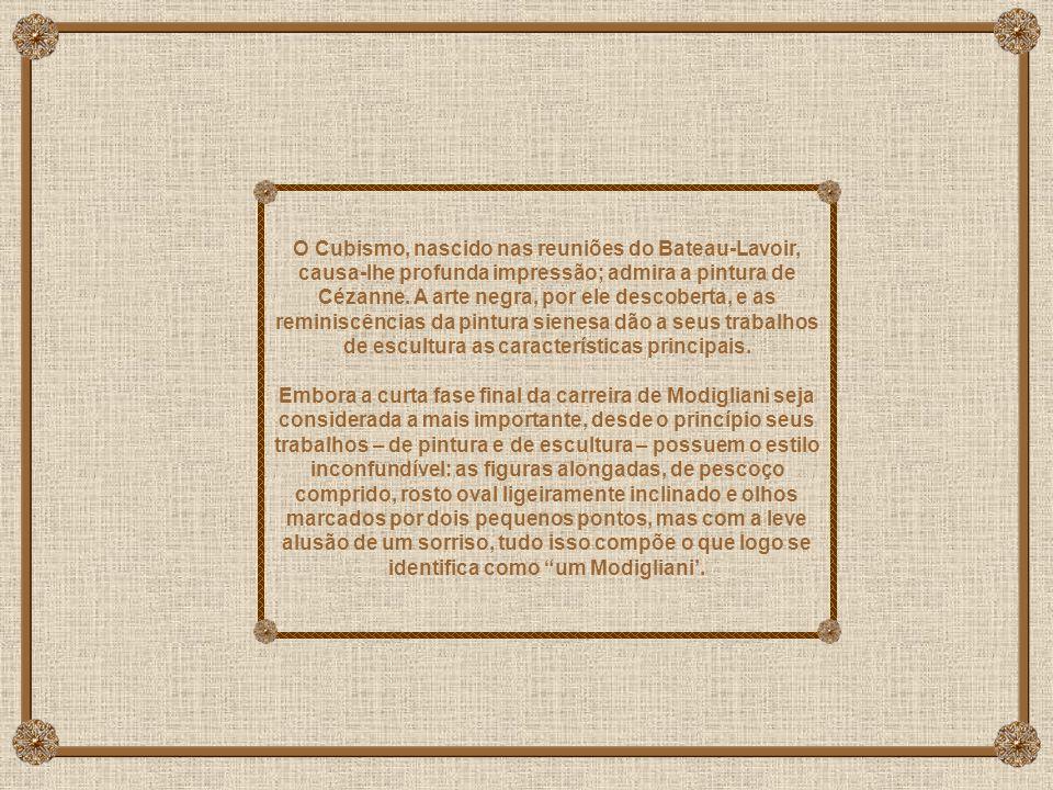 O Cubismo, nascido nas reuniões do Bateau-Lavoir, causa-lhe profunda impressão; admira a pintura de Cézanne.