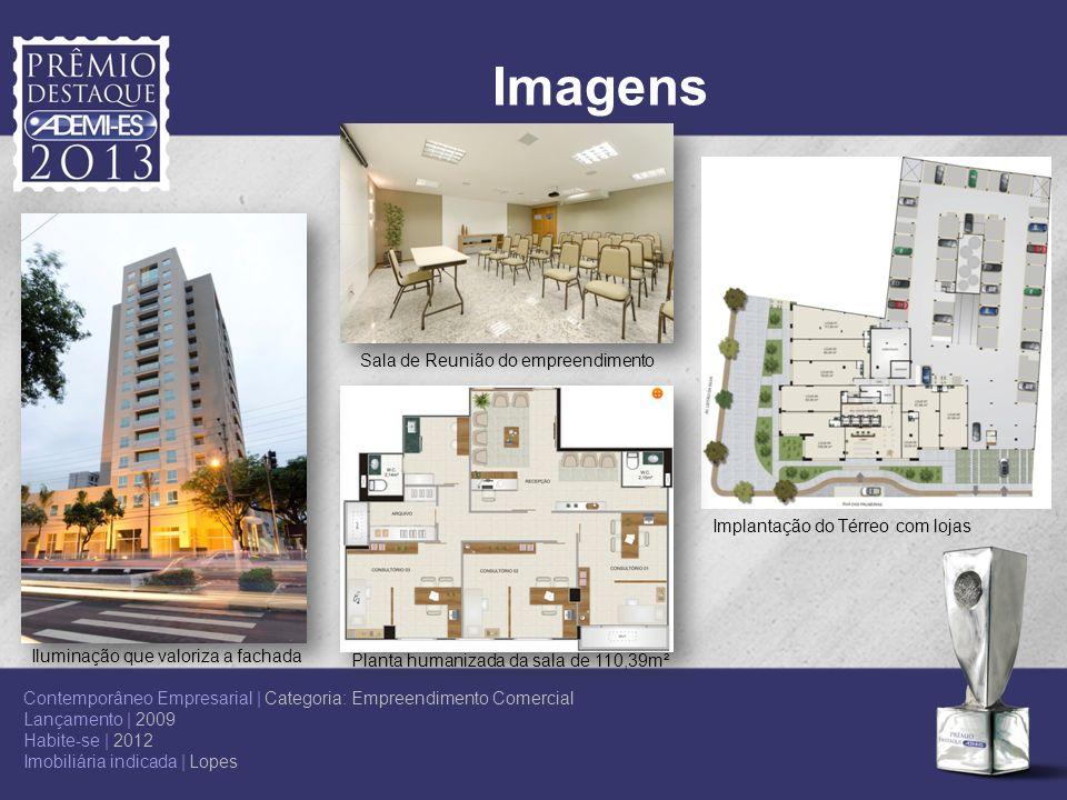 Imagens Implantação do Térreo com lojas Sala de Reunião do empreendimento Planta humanizada da sala de 110,39m² Contemporâneo Empresarial | Categoria:
