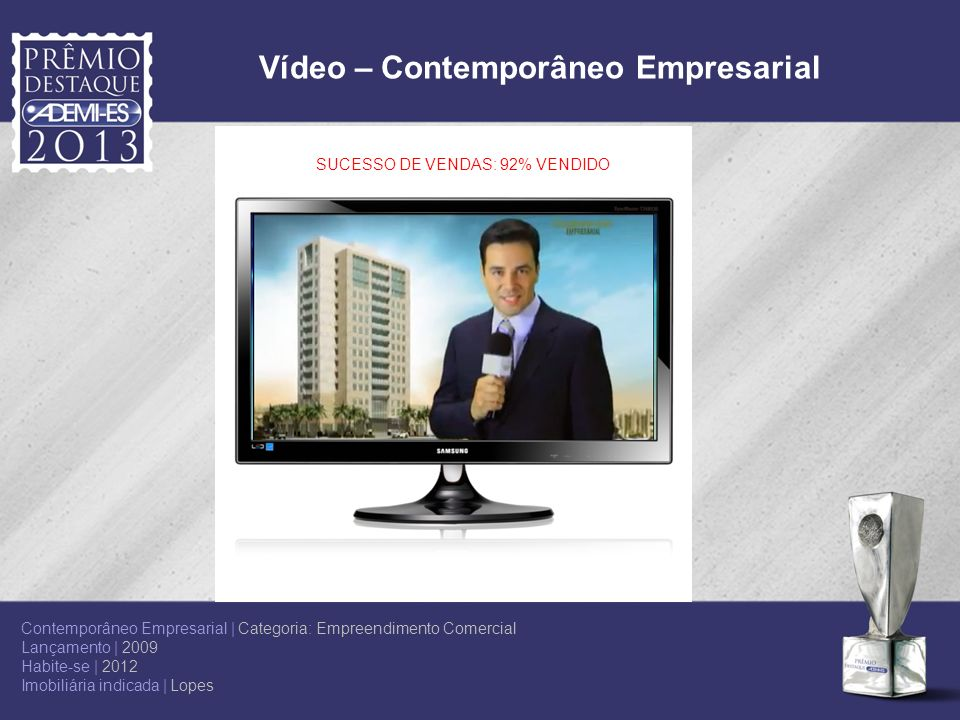 Vídeo – Contemporâneo Empresarial SUCESSO DE VENDAS: 92% VENDIDO Contemporâneo Empresarial | Categoria: Empreendimento Comercial Lançamento | 2009 Hab