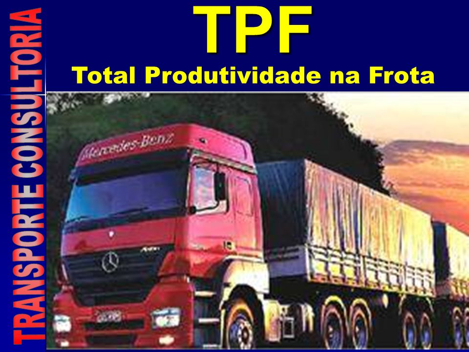 TPF Total Produtividade na Frota