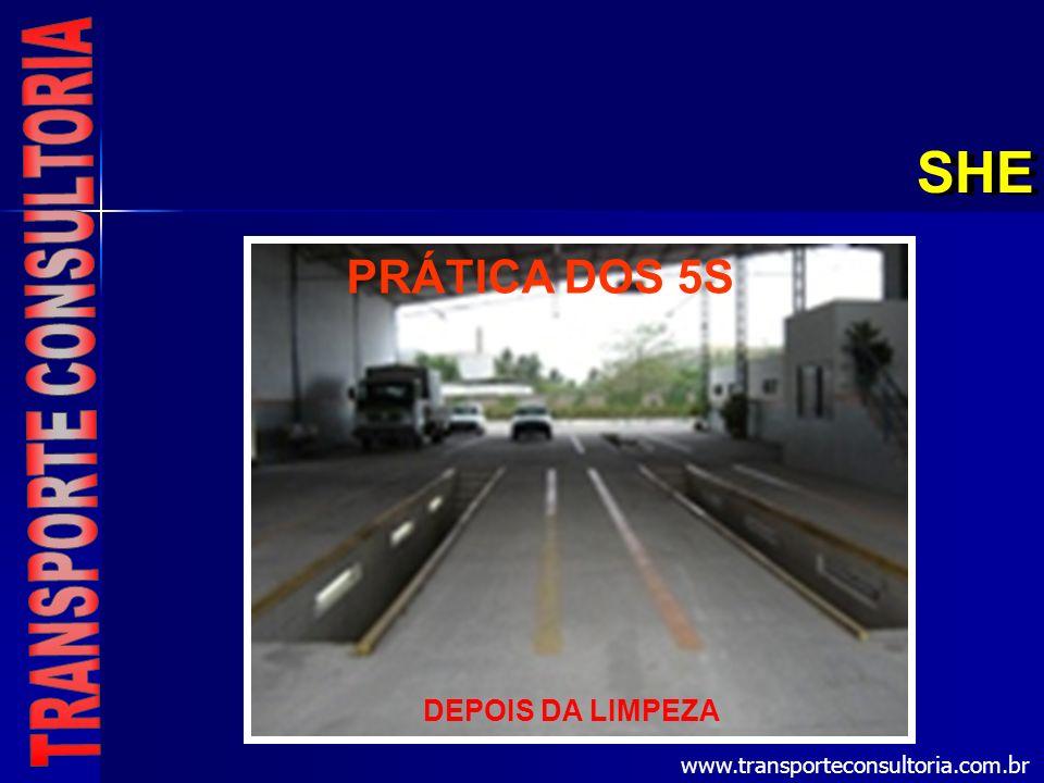 SHE DEPOIS DA LIMPEZA PRÁTICA DOS 5S www.transporteconsultoria.com.br