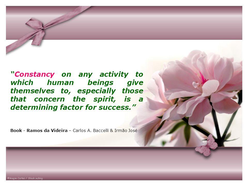 Disciplina é perseverança e, sem perseverança, todo cometimento está fadado ao fracasso.