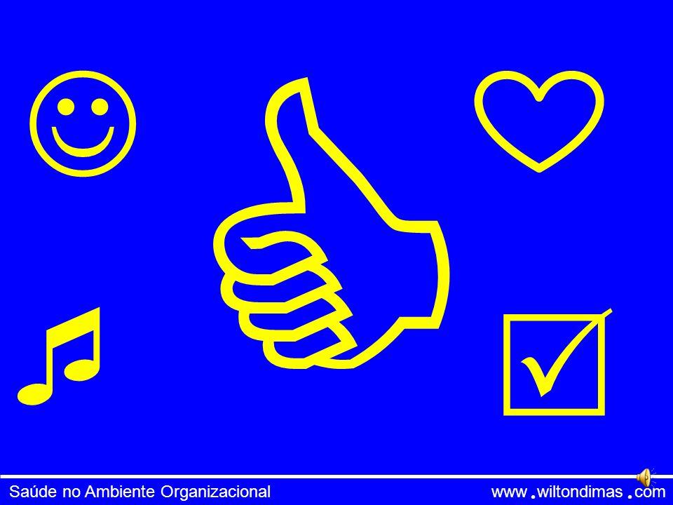 Saúde no Ambiente Organizacional www wiltondimas com