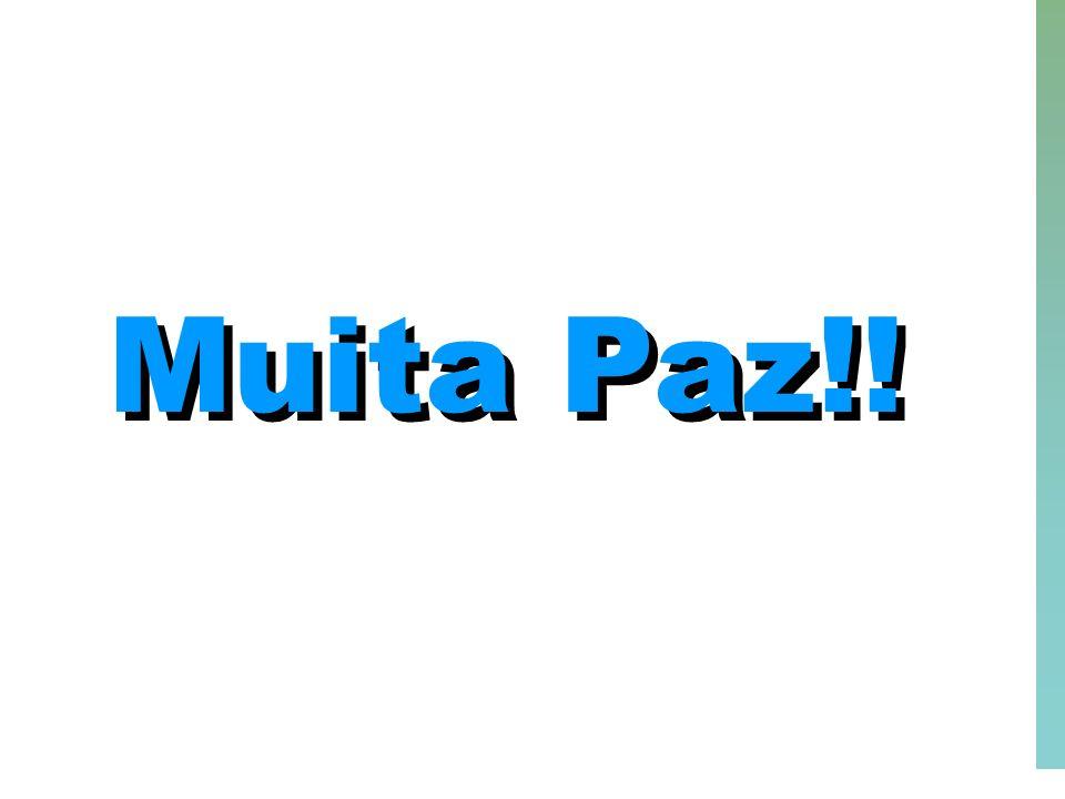 57 Muita Paz!! Muita Paz!!