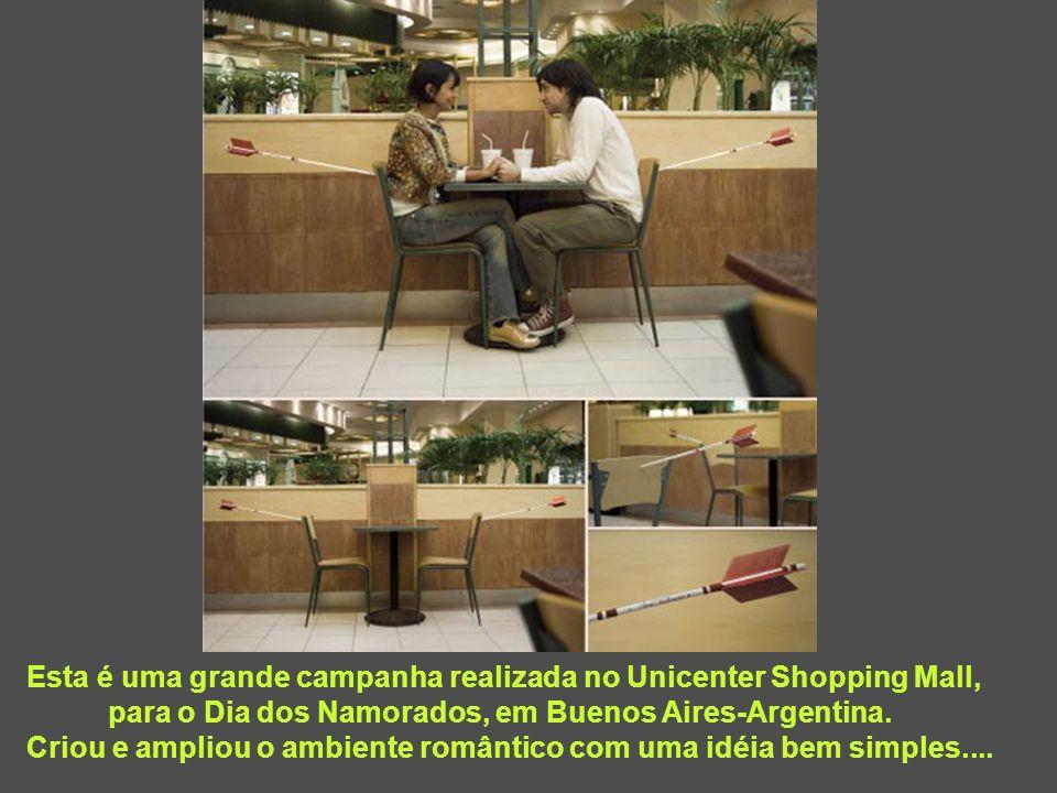 Esta é uma grande campanha realizada no Unicenter Shopping Mall, para o Dia dos Namorados, em Buenos Aires-Argentina. Criou e ampliou o ambiente român