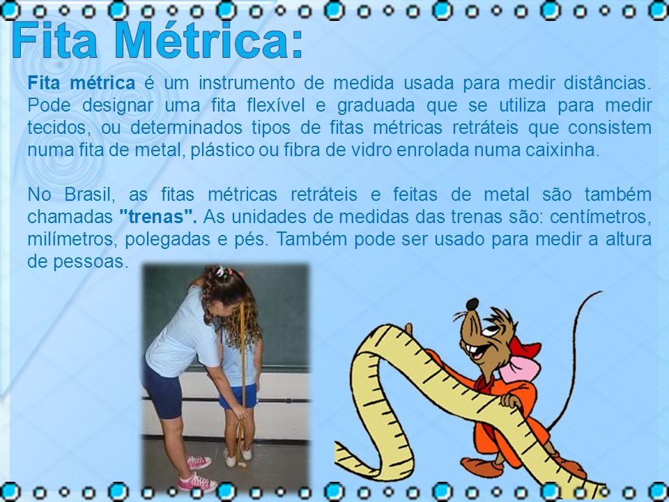 Fita métrica é um instrumento de medida usada para medir distâncias. Pode designar uma fita flexível e graduada que se utiliza para medir tecidos, ou