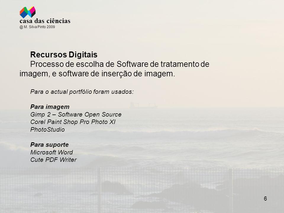 6 Recursos Digitais Processo de escolha de Software de tratamento de imagem, e software de inserção de imagem.