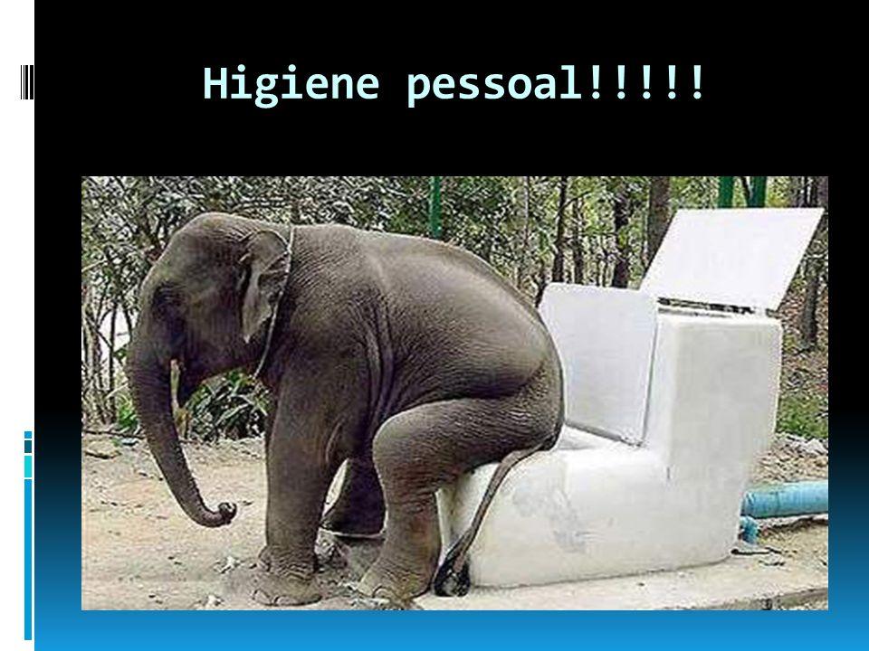 Higiene pessoal!!!!!
