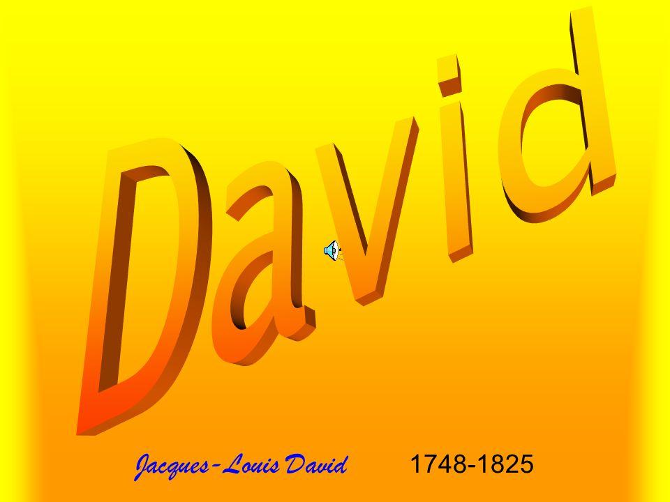 Jacques-Louis David 1748-1825