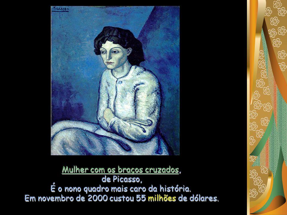 Mulher com os braços cruzados, de Picasso, É o nono quadro mais caro da história.