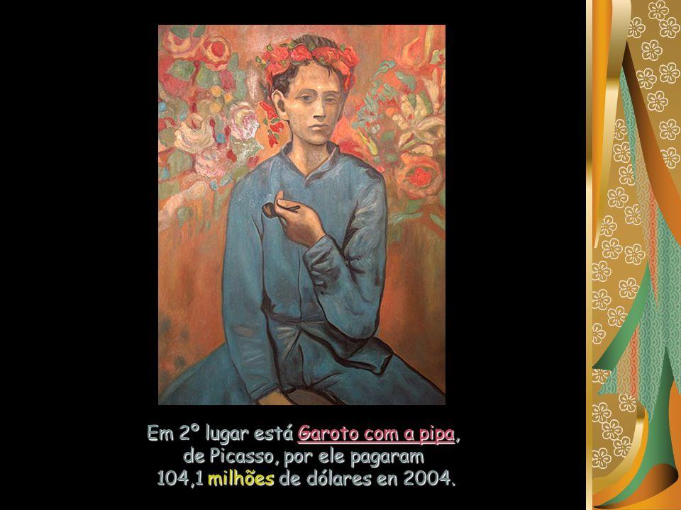 Em 2º lugar está Garoto com a pipa, de Picasso, por ele pagaram 104,1 milhões de dólares en 2004.