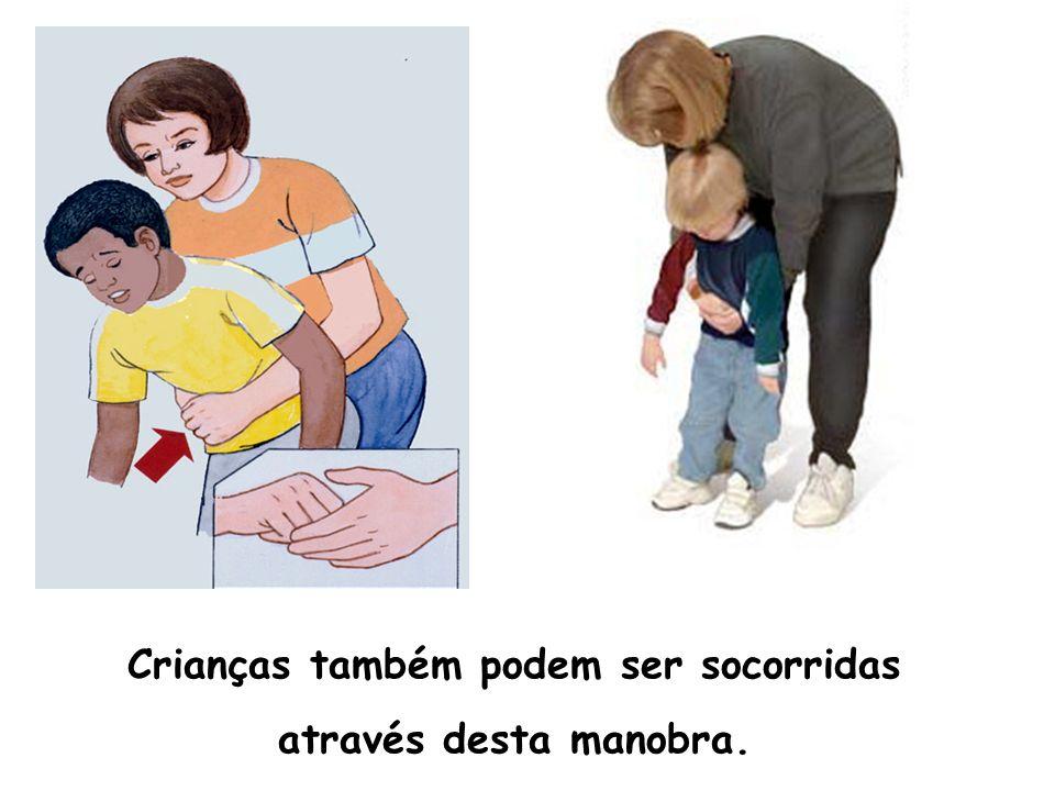 Se a pessoa não consegue manter- se de pé (está inconsciente ou esgotada) ou se não houver força suficiente, a manobra pode ser aplicada com ela sentada ou deitada.