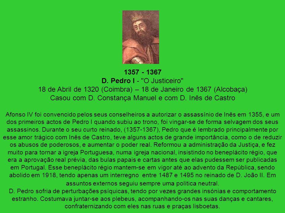 1357 - 1367 D. Pedro I -