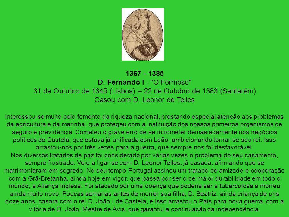 1367 - 1385 D. Fernando I -