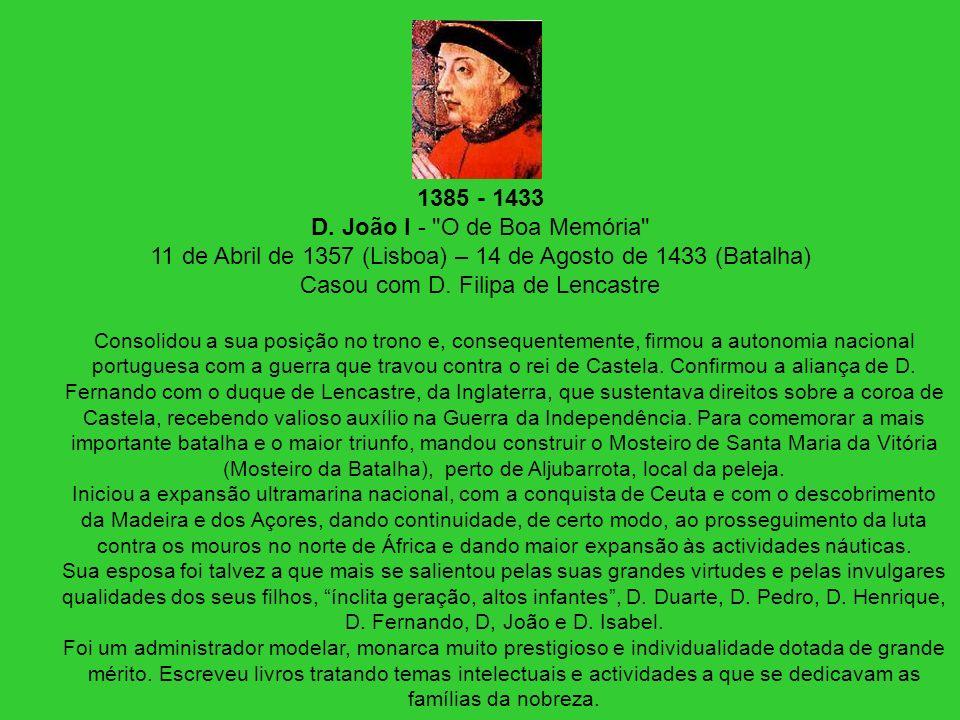 1385 - 1433 D. João I -