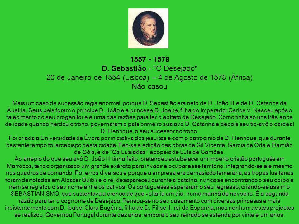1557 - 1578 D. Sebastião -